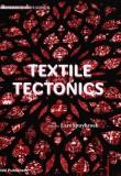 Lars Spuybroek – Textile Tectonics – Research and Design