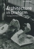 Jean-Louis Cohen – Architecture in Uniform: Designing and Building for World War II