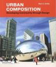 Urban Composition. Developing Community Through Design