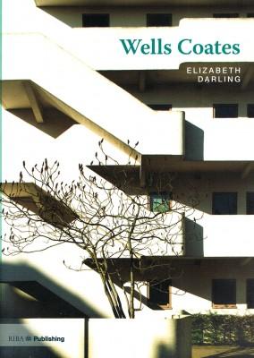 Twentieth Century Architects: Wells Coates