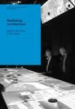 AA Agendas 11 Mediating Architecture