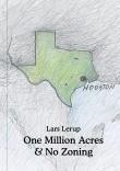 One Million Acres & No Zoning