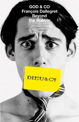 God & Co: Francois Dallegret Beyond the Bubble