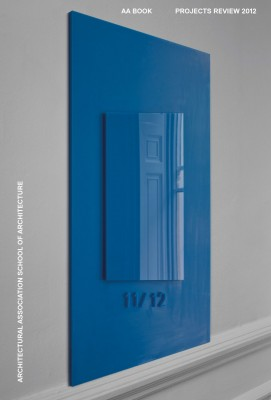 AA Book: Projects Review 2012