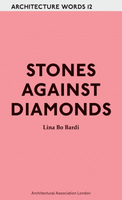 Architecture Words: 12 Stones Against Diamonds – Out of Print
