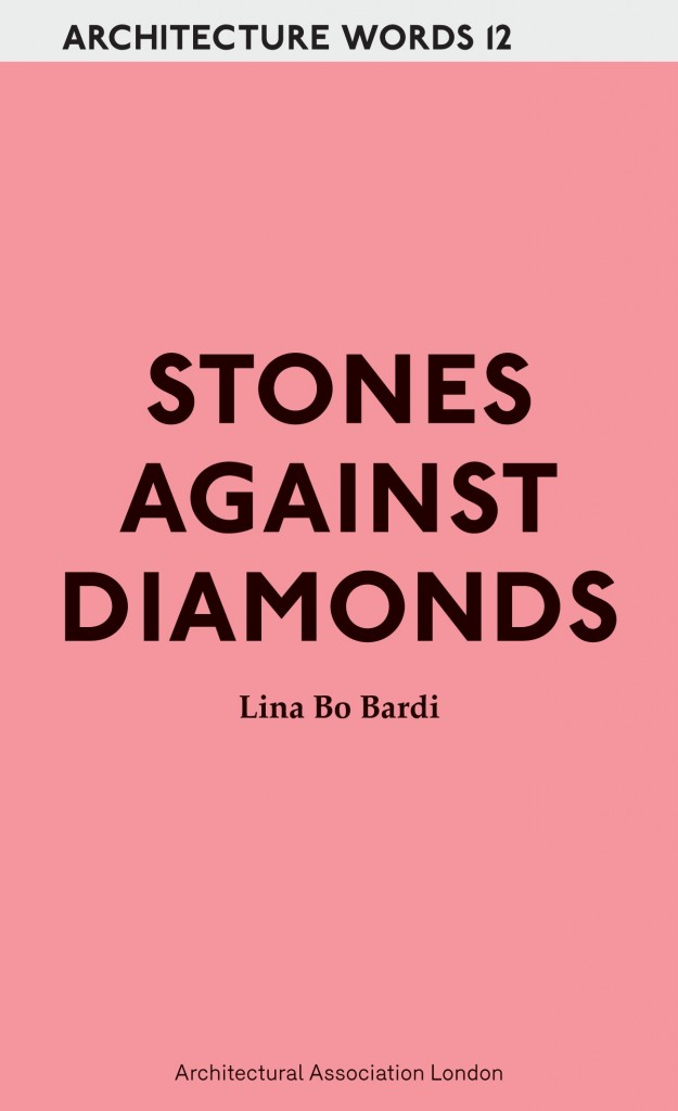 Architecture Words 12 Stones Against Diamonds Out Of Print