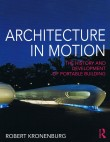 Architecture in Motion: The History and Development of Portable Building