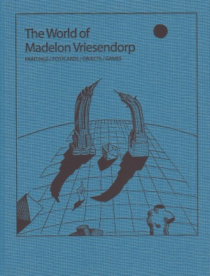 The World of Madelon Vriesendorp – Currently Unavailable