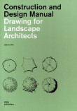 Drawing for Landscape Architects by Sabrina Wilk