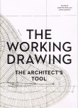 Working Drawing: the Architect's Tool  – Out of Print