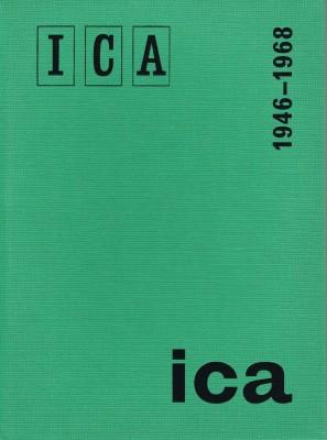 Institute of Contemporary Arts, London 1946-1968