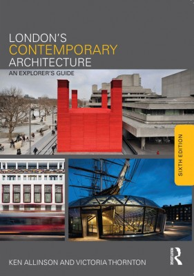 London's Contemporary Architecture: An Explorer's Guide