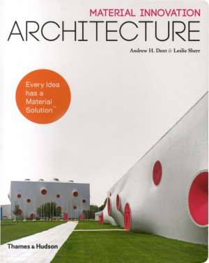 Material Innovation: Architecture