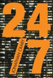 24/7: Late Capitalism and the Ends of Sleep (paperback)
