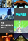 Paris The Architecture Guide