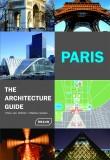 Paris The Architecture Guide