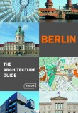 Berlin The Architecture Guide
