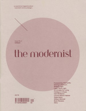The Modernist # 2: Brilliant