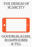 The Design of Scarcity