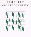 Pamphlet Architecture No 5 – Out of Print