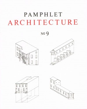 Pamphlet Architecture No 9 – Out of Print