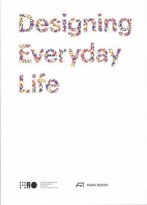 Designing Everyday Life