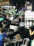 Minha Casa- Nossa Cidade! Innovating Mass Housing for Social Change in Brazil