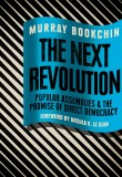 The Next Revolution: Popular Assemblies & the Promise of Direct Democracy