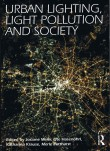 Urban Lighting Pollution and Society