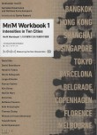 Measuring the Non- Measurable 03 : Mn'M Workbook 1 Intensities in Ten Cities