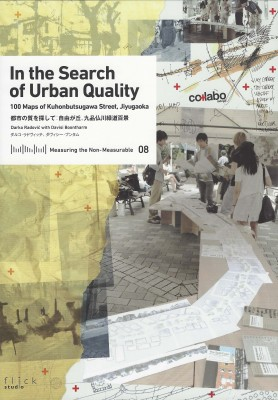 Measuring the Non- Measurable 08 : In the Search of Urban Quality