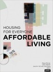 Housing for Everyone : Affordable Living