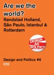 Are We the World? – Randstad Holland Vs. Sao Paulo, Detroit, Istanbul.