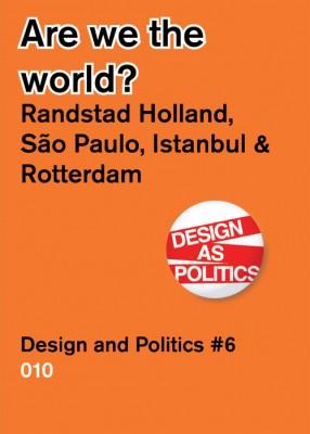 Are We the World? – Randstad Holland Vs. Sao Paulo, Detroit, Istanbul.