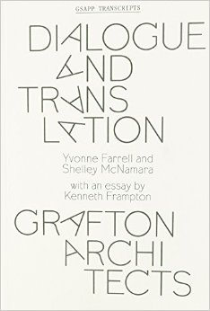 Dialogue and Translation: Grafton Architects
