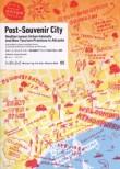 Measuring the Non-Measurable 05 – Post-Souvenir City