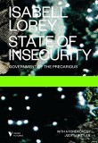 State of Insecurity: Government of the Precarious by Isabel Lorey
