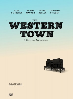 The Western Town: A Theory of Aggregation
