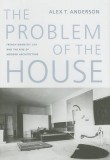 The Problem of the House – Currently Unavailable