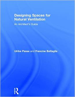 Designing Spaces for Natural Ventilation: An Architect's Guide