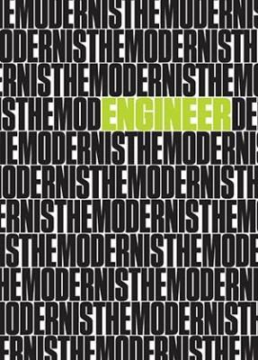 The Modernist #14: Engineer