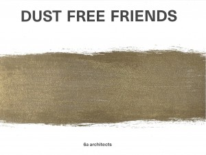 Dust Free Friends – Limited Edition