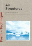 Air Structures, Form + Technique – Out of Print
