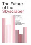 Future of the Skyscraper