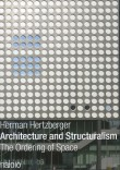 Herman Hertzberger – Architecture and Structualism