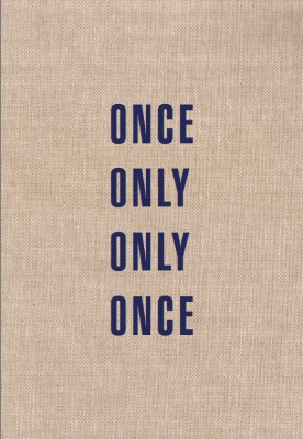 Only Once