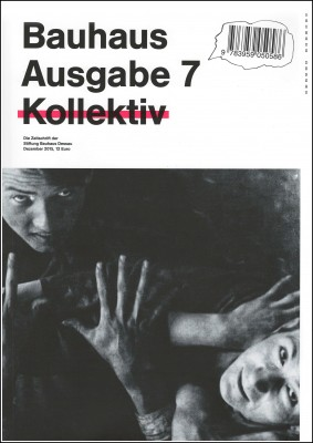 Bauhaus Issue 7 – Kollektiv