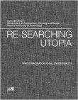 Re-Searching Utopia: When Imagination Challenges Reality