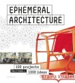 Ephemeral Architecture
