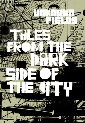 Tales from the Dark Side of the City